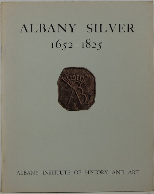 Image for Albany Silver 1652-1825