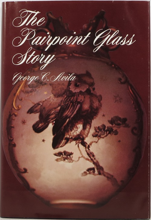 Image for The Pairpoint Glass Story