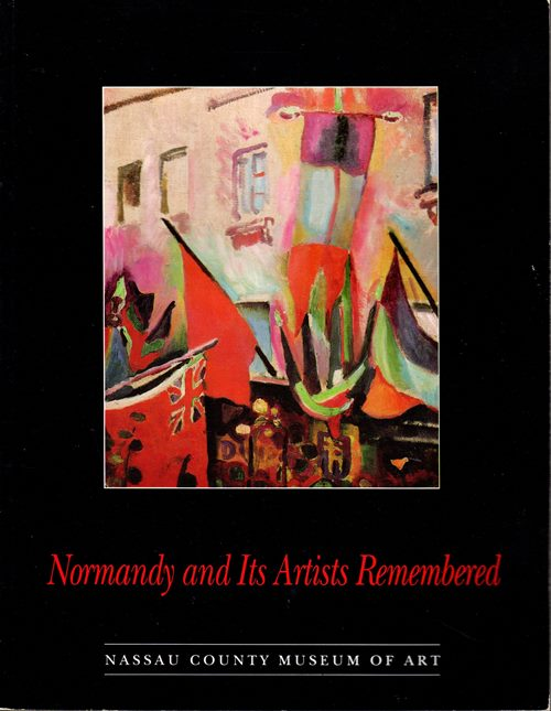 Image for Normandy and Its Artists Remembered: June 12 - November 11, 1994