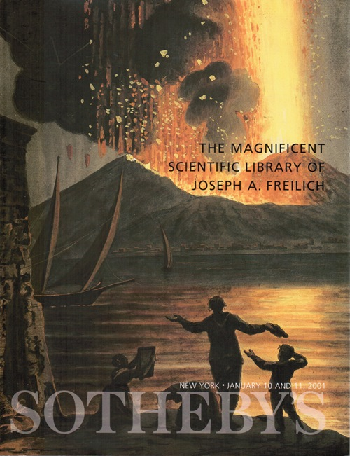 Image for The Magnificent Scientific Library of Joseph A. Freilich, New York, Sotheby's, January 10 and 11, 2001 (Sale 7585)