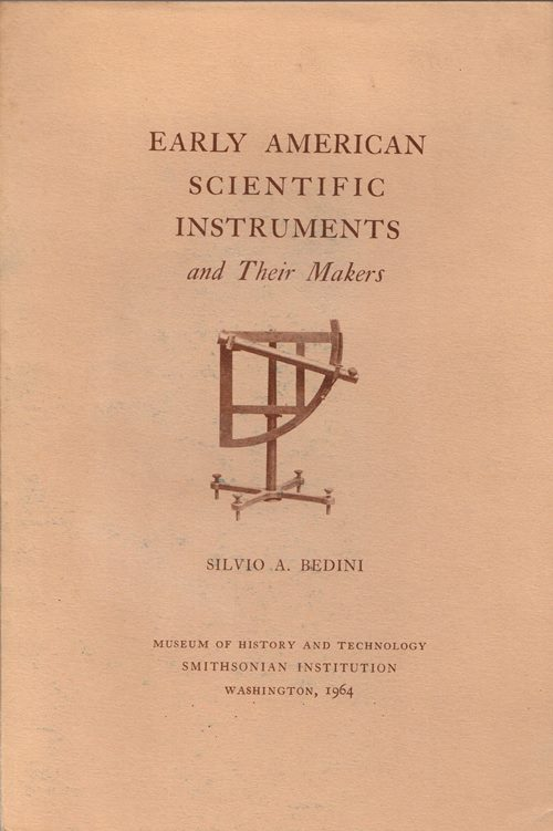 Image for Early American Scientific Instruments and Their Makers