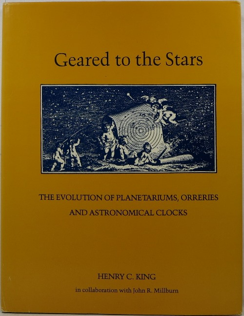 Image for Geared to the Stars: The Evolution of Planetariums, Orreries and Astronomical Clocks