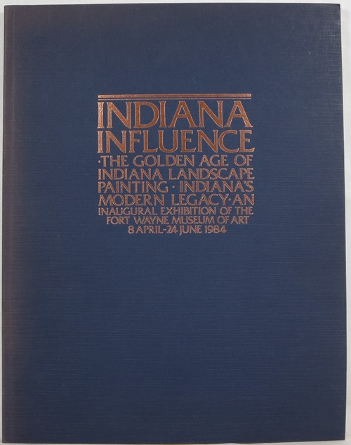 Image for Indiana Influence: The Golden Age of Indiana Landscape Painting: Indiana's Modern Legacy