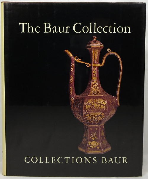 Image for The Baur Collection Geneva: Chinese Ceramics: Volume Two: Ming Porcelains, and Other Wares