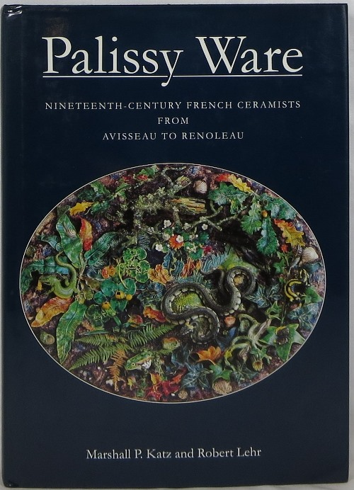 Image for Palissy Ware: Nineteenth-Century French Ceramists from Avisseau to Renoleau