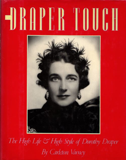 Image for The Draper Touch: The High Life & High Style of Dorothy Draper