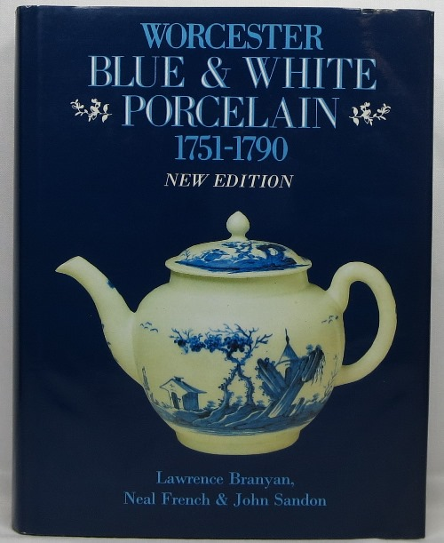 Image for Worcester Blue & White Porcelain 1751-1790