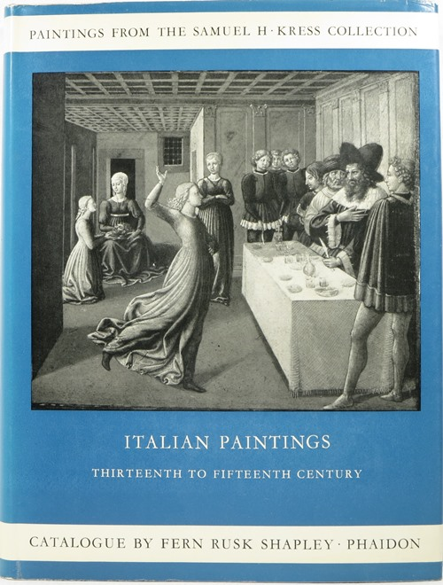 Image for Paintings from the Samuel H. Kress Collection: Italian Paintings Thirteenth to Fifteenth Century