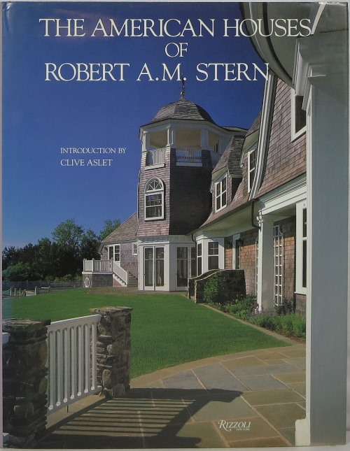 Image for The American Houses of Robert A. M. Stern