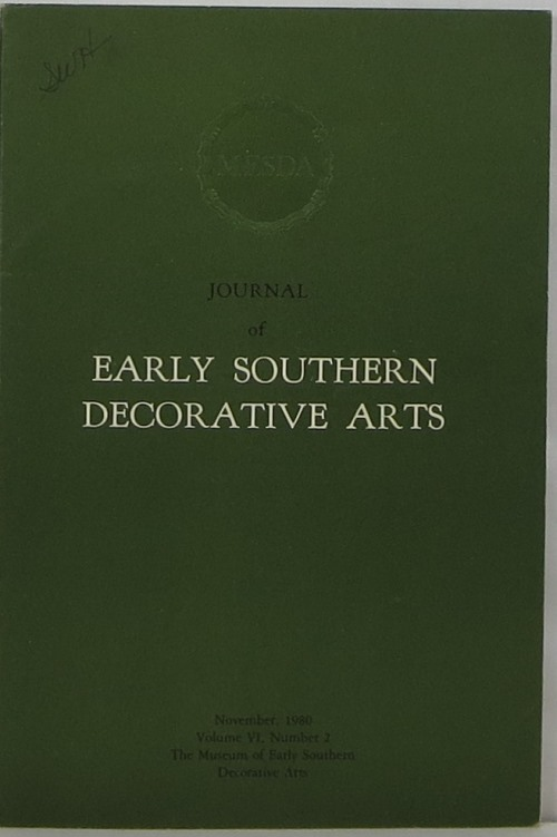 Image for Journal of Early Southern Decorative Arts: Volume VI, Number 2