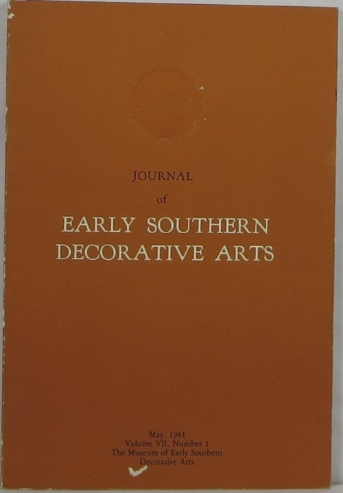 Image for Journal of Early Southern Decorative Arts: Volume VII, Number 1