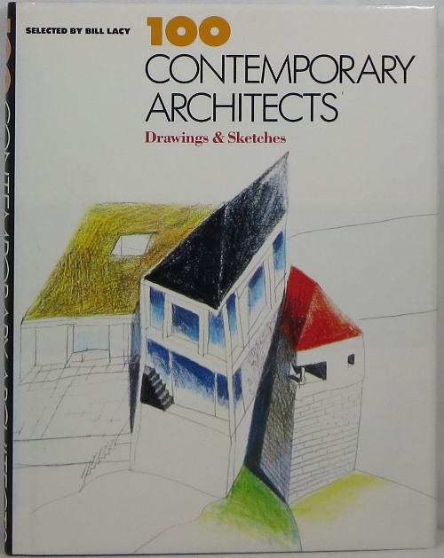 Image for 100 Contemporary Architects: Drawings & Sketches