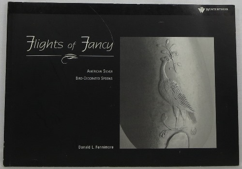 Image for Flights of Fancy: American Silver Bird-Decorated Spoons