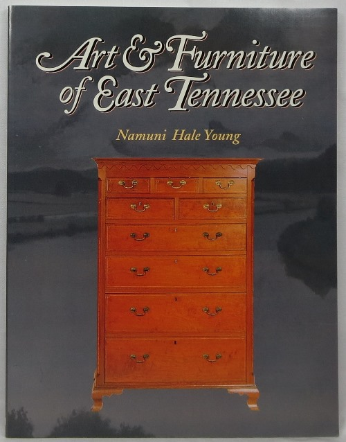 Image for Art & Furniture of East Tennessee