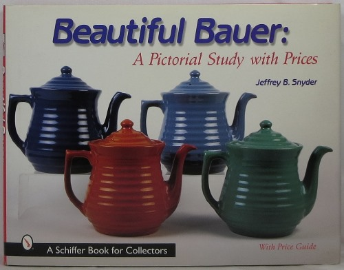 Image for Beautiful Bauer: A Pictorial Study with Prices