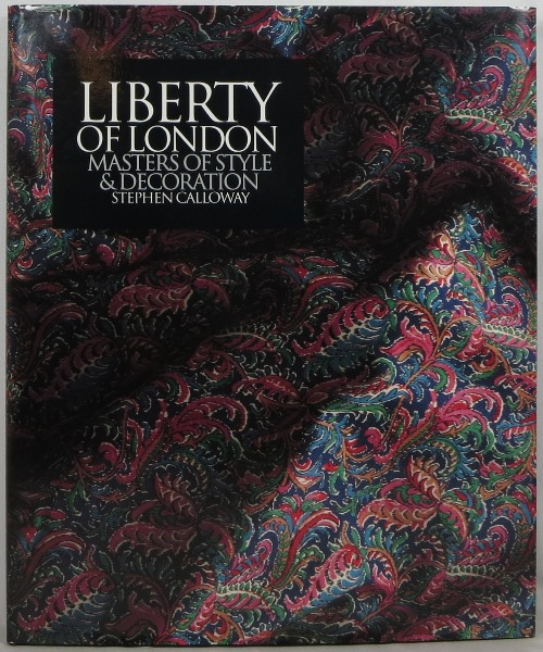 Image for Liberty of London: Masters of Style & Decoration