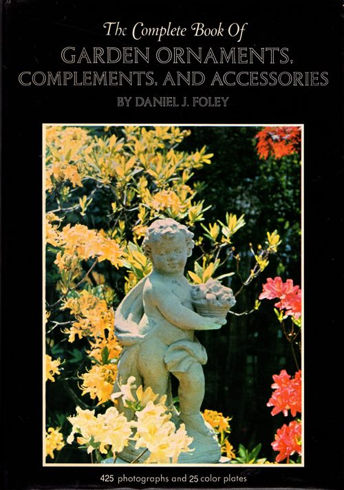 Image for The Complete Book of Garden Ornaments, Complements, and Accessories