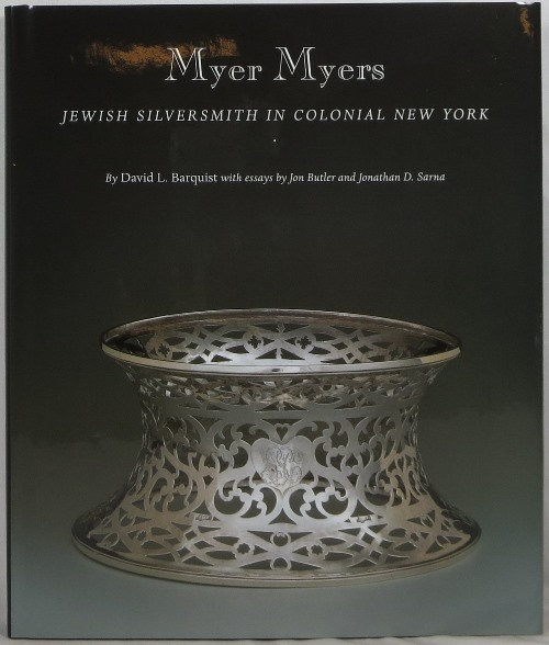 Image for Myer Myers: Jewish Silversmith in Colonial New York