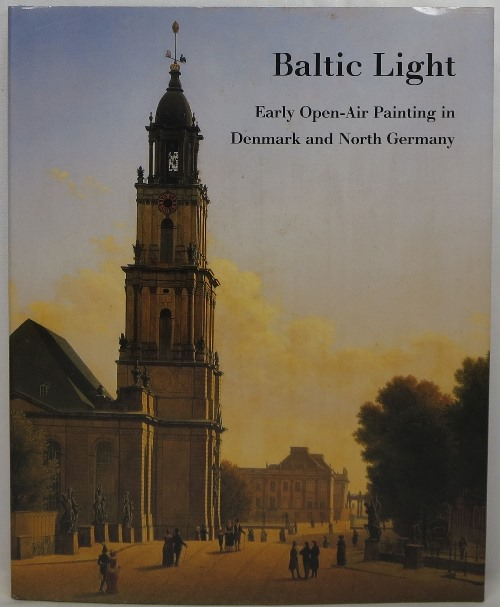 Image for Baltic Light: Early Open-Air Painting in Denmark and North Germany