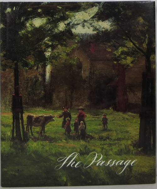 Image for The Passage: Return of Indiana Painters from Germany 1880-1905