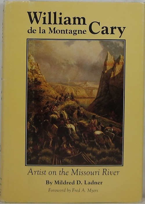 Image for William de la Montagne Cary: Artist on the Missouri River