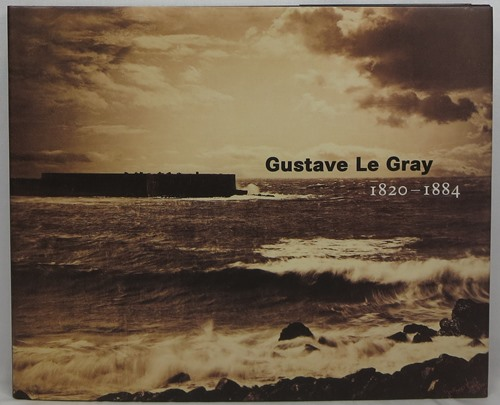 Image for Gustave le Gray 1820-1884