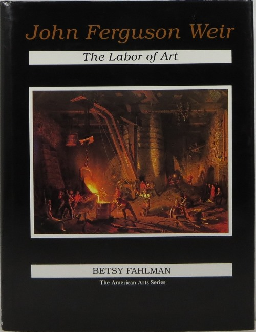 Image for John Ferguson Weir: The Labor of Art