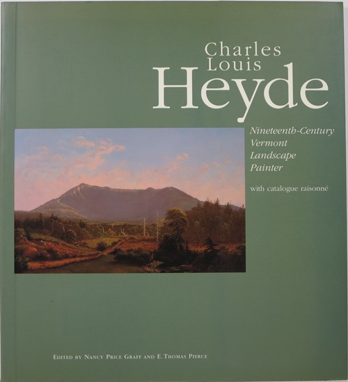 Image for Charles Louis Heyde: Nineteenth-Century Vermont Landscape Painter