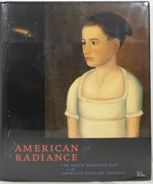 Image for American Radiance: The Ralph Esmerian Gift to the American Folk Art Museum