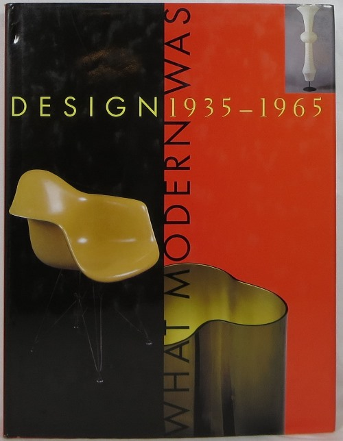 Image for Design 1935-1965 What Modern Was: Selections From the Liliane and David M. Stewart Collection