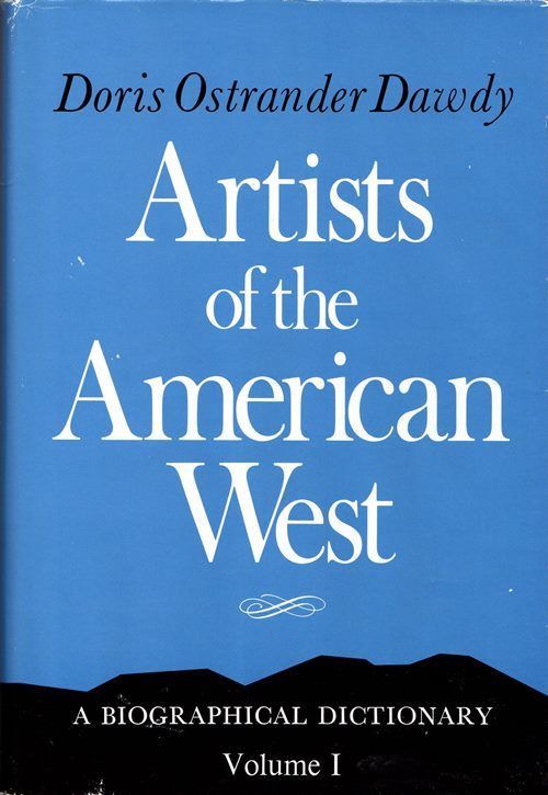 Image for Artists of the American West: A Biographical Dictionary, Volume I