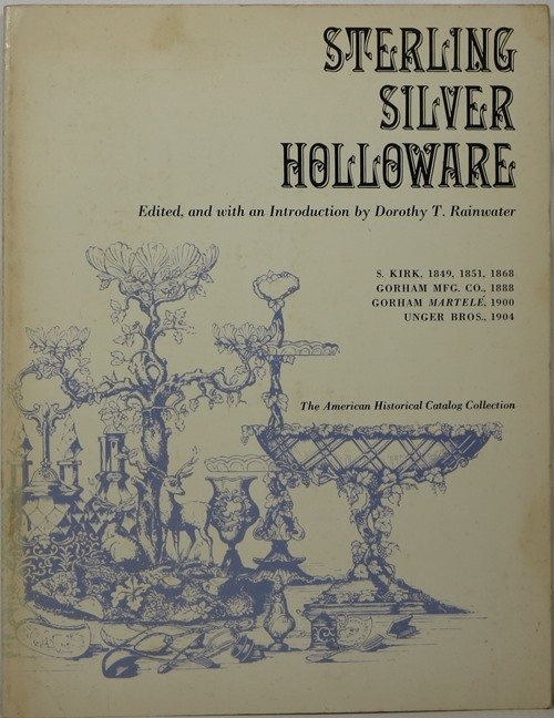 Image for Sterling Silver Holloware (American Historical Catalog Collection)