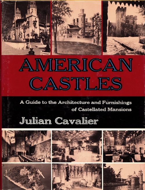 Image for American Castles: A Guide to the Architecture and Furnishings of Castellated Mansions