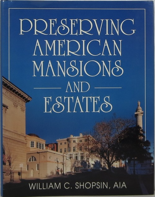 Image for Preserving American Mansions and Estates