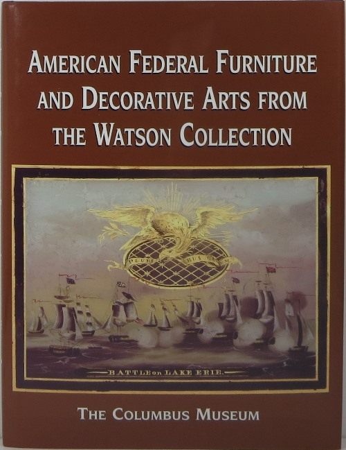 Image for American Federal Furniture and Decorative Arts from the Watson Collection