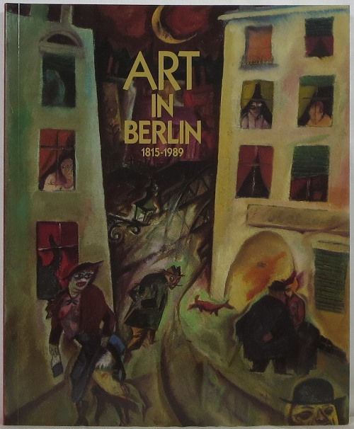 Image for Art in Berlin 1815-1989