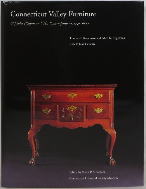 Image for Connecticut Valley Furniture: Eliphalet Chapin and His Contemporaries, 1750-1800