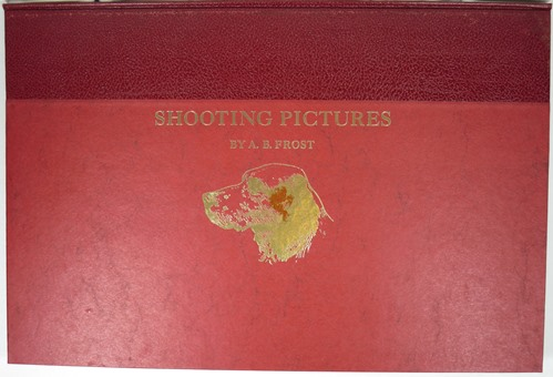 Image for Shooting Pictures by A. B. Frost