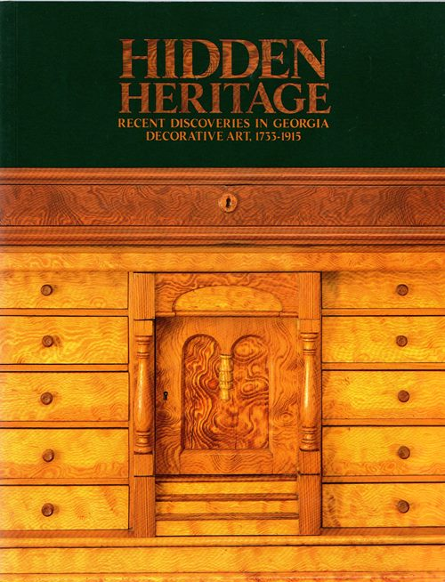 Image for Hidden Heritage: Recent Discoveries in Georgia Decorative Art, 1733-1915