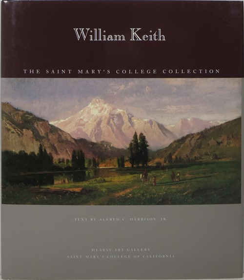 Image for William Keith: The Saint Mary's College Collection