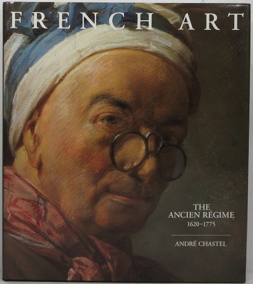 French Art: The Ancien Regime 1620-1775