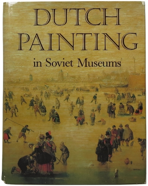 Image for Dutch Painting in Soviet Museums
