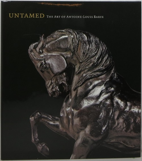 Image for Untamed: The Art of Antoine-Louis Barye