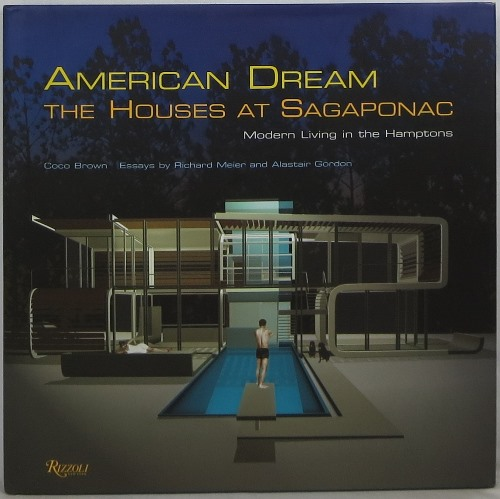 Image for American Dream, The Houses at Sagaponac: Modern Living in the Hamptons