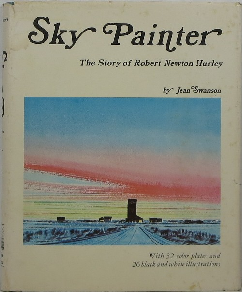 Image for Sky Painter: The Story of Robert Newton Hurley