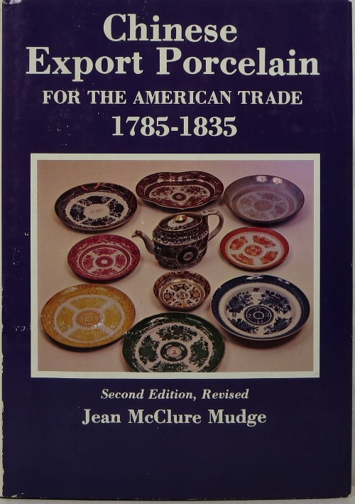 Image for Chinese Export Porcelain for the American Trade 1785-1835