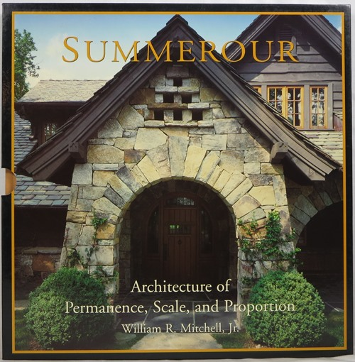 Image for Summerour: Architecture of Permanence, Scale, and Proportion