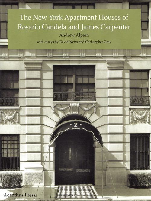 Image for The New York Apartment Houses of Rosario Candela and James Carpenter