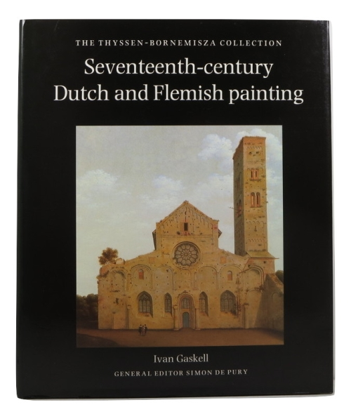 Image for Seventeenth-century Dutch and Flemish Painting: The Thyssen-Bornemisza Collection