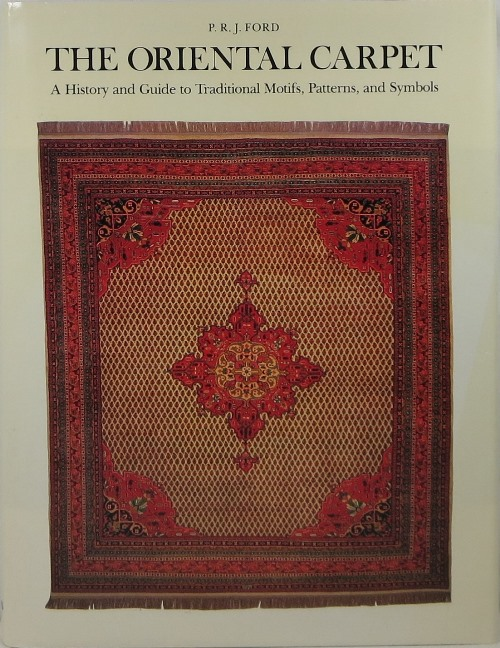 Image for The Oriental Carpet: A History and Guide to Traditional Motifs, Patterns, and Symbols